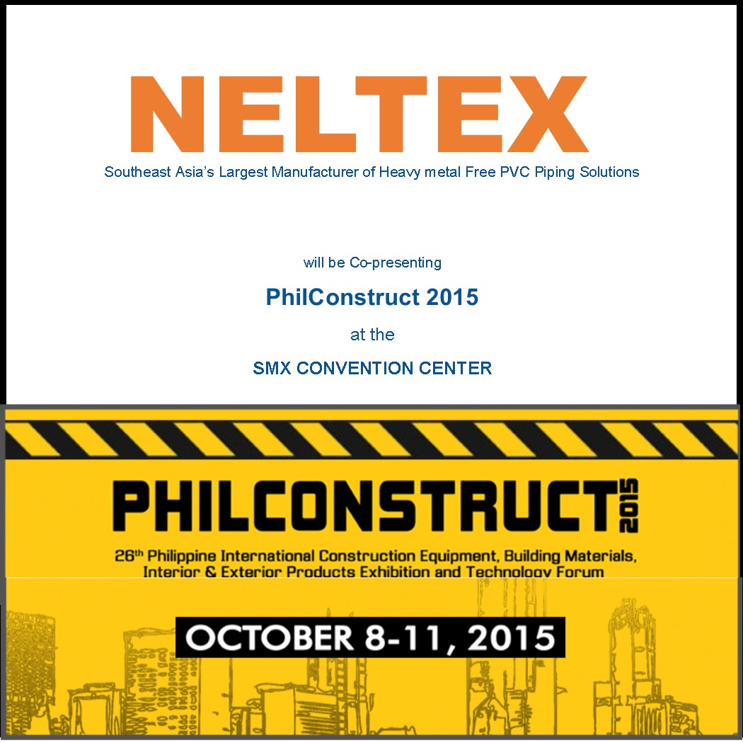 Neltex to Showcase PVC & PPR products as Value Engineering Solution at the 26th PhilConstruct Manila 2015